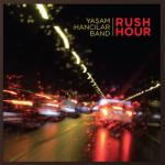 Rush Hour Yasam Hancilar Band