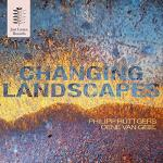 "CD: Philipp Rüttgers & Oene van Geel: ""Changing Landscapes"""